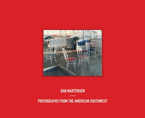 Dan Martensen: Photographs from the American Southwest