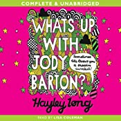 What's Up with Jody Barton? | [Hayley Long]