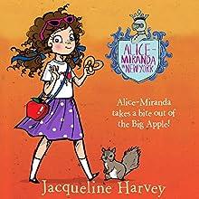 Alice-Miranda in New York: Alice-Miranda, Book 5 Audiobook by Jacqueline Harvey Narrated by Jacqueline Harvey