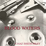 Blood Waters | Chaz Brenchley