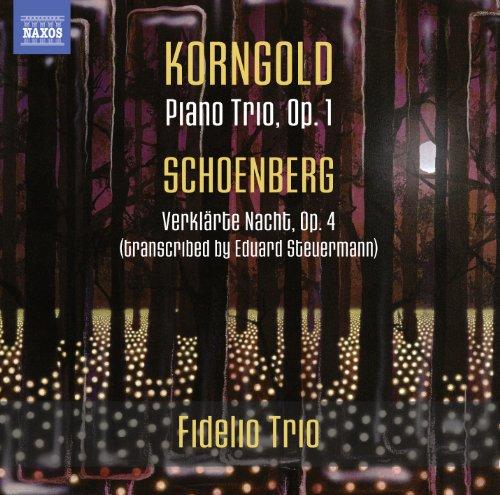 Korngold; Schoenberg: Piano Trio, Op. 1; Verklarte Nacht, Op. 4