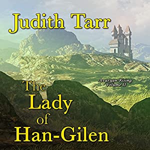 The Lady of Han-Gilen | [Judith Tarr]