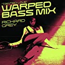 Tainted Love (Warped Bass Mix) [Remixes]
