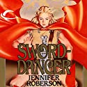 Sword-Dancer: Tiger and Del, Book 1 Hörbuch von Jennifer Roberson Gesprochen von: Stephen Bel Davies