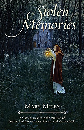 Stolen Memories: A Gothic Mystery