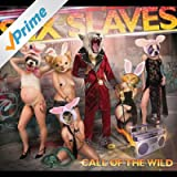 Call of the Wild [Explicit]