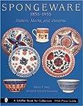Spongeware, 1835-1935