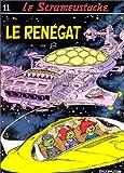 """Afficher """"Le Scrameustache n° 11 Le Renégat"""""""