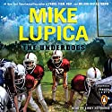 The Underdogs Audiobook by Mike Lupica Narrated by Kirby Heyborne