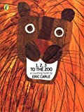1, 2, 3, to the Zoo (Picture Puffin) (0140509267) by Carle, Eric