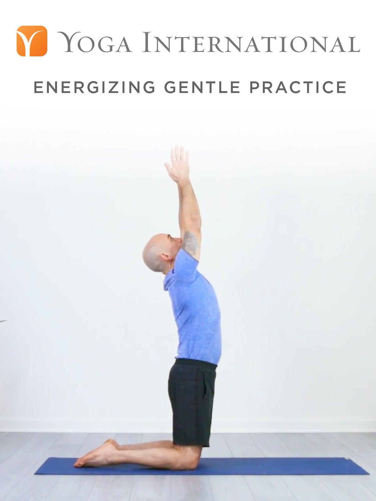 Energizing Gentle Practice