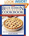 The Blue Ribbon Country Cookbook: The New Standard of American Cooking