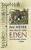 Das Buch von Eden: Die Suche nach dem verlorenen Paradies