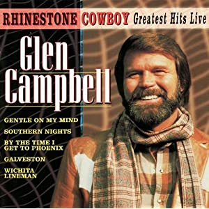 Glen Campbell -  Greatest Hits - Live