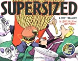 Zits Supersized: A Zits Treasury (0740733079) by Scott, Jerry