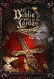 La Biblia de los Ca�dos. Tomo 1 del testamento de Sombra.