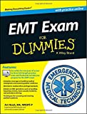 EMT Exam For Dummies with Online Practice (For Dummies (Health & Fitness))