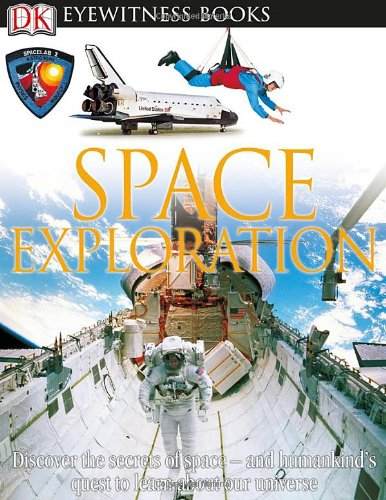 Space Exploration (Dk Eyewitness Books)