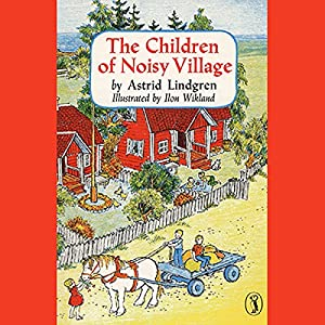 Children of the Noisy Village Hörbuch