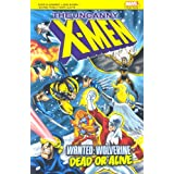 X-men: Wanted, Wolverine! Dead or Alive!by Chris Claremont