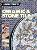 Complete Guide to Ceramic & Stone Tile - 1589230949