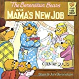 The Berenstain Bears and Mamas New Job