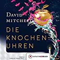 Die Knochenuhren Audiobook by David Mitchell Narrated by Johannes Steck
