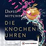 Die Knochenuhren | David Mitchell
