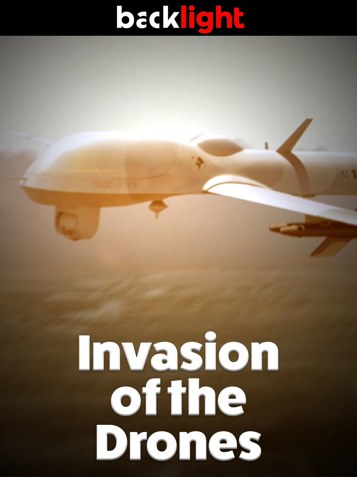 Backlight: Invasion of the Drones