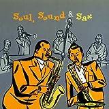 echange, troc Compilation, Sound & Sax Soul - Soul, Sound & Sax