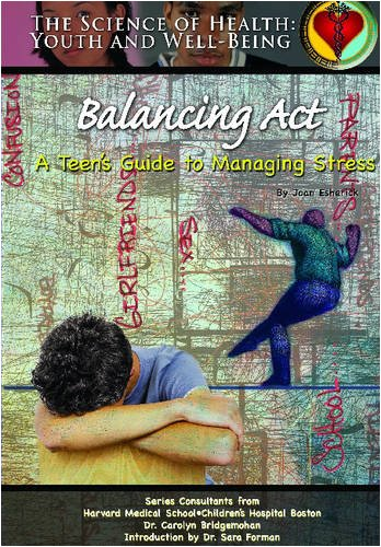 Balancing ACT: A Teen's Guide to Managing Stress (Science of Health: Youth and Well-Being) (Managing Emotions Under Pressure compare prices)
