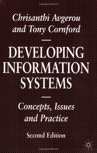 Developing Information Systems: Concepts, Issues and Practice (Information Systems Series)