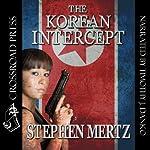 The Korean Intercept | Stephen Mertz