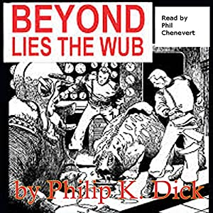 Beyond Lies the Wub Audiobook