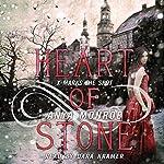 Heart of Stone | Anya Monroe