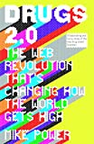 img - for Drugs 2.0: The Web Revolution That's Changing How the World Gets High book / textbook / text book