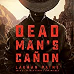 Dead Man's Cañon | Lauran Paine