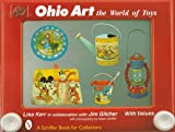 img - for Ohio Art: The World of Toys book / textbook / text book