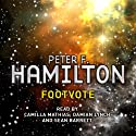Footvote: A Short Story from the Manhattan in Reverse Collection Hörbuch von Peter F Hamilton Gesprochen von: Camilla Mathias, Damian Lynch, Steve Hodson