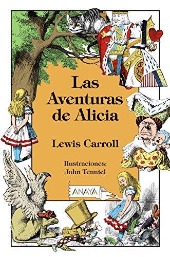 Las aventuras de Alicia  [Lewis Carrol] (Tapa Dura)