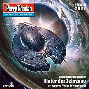 Hinter der Zehrzone (Perry Rhodan 2822) Hörbuch