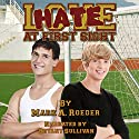 Hate at First Sight Hörbuch von Mark A. Roeder Gesprochen von: Bryant Sullivan
