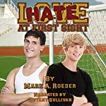 Hate at First Sight   Mark A. Roeder