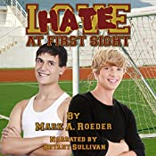 Hate at First Sight | [Mark A. Roeder]