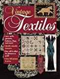 The Complete Guide to Vintage Textiles