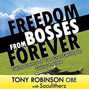 Freedom from Bosses Forever Audiobook