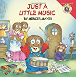 Little Critter: Just a Little Music (0060539623) by Mayer, Mercer