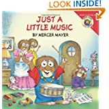 Little Critter: Just a Little Music by Mercer Mayer