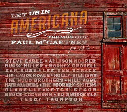 Let Us In Americana The Music Of Paul Mc