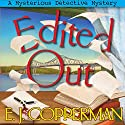 Edited Out: A Mysterious Detective Mystery Audiobook by E. J. Copperman Narrated by Amanda Ronconi